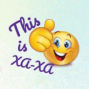 This is XaXa