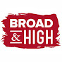 Broad and High