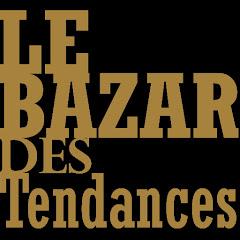 Le Bazar Des Tendances