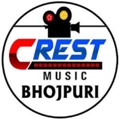 Crest Music Bhojpuri