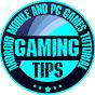 Gaming Tips