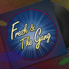 Fresh & The Gang