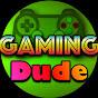 GamingDude