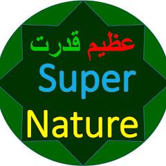 Super Nature Azeem Qudrat