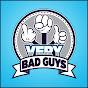 Very Bad Guys