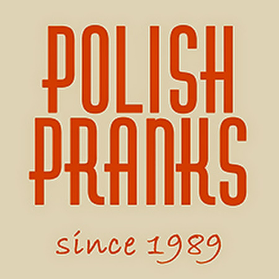 Polish Pranks