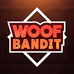 WOOF Bandits