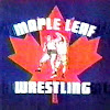 Maple Leaf Wrestling- Video Archives