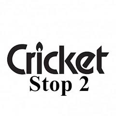 Cricket Stop 2