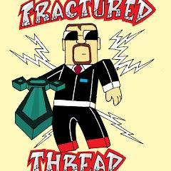 FracturedThread