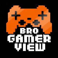 BroGamerView