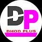 Dhod Plus