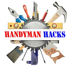 Handyman Hacks