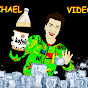 Michael Videos