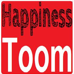 Happiness Toom