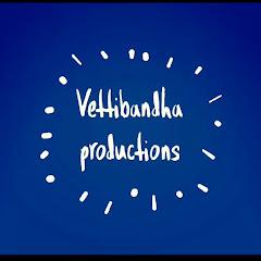 Vettibandha Productions