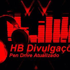 HB DIVULGAÇÕES & PEN DRIVE ATUALIZADO