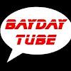 Bayday tube