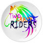 Two Crazy Riders