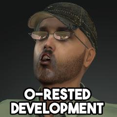 O-rested Development