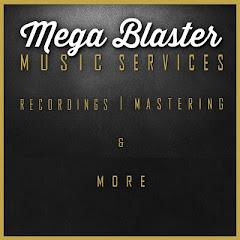 Mega Blaster Recordings