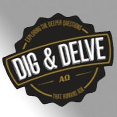 Dig And Delve