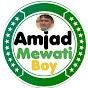 Amjad Mewati Boy