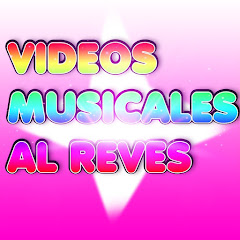 Vídeos Musicales al reves