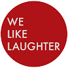 We Like Laughter