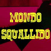 Mondo Squallido Channel Videos