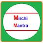Mirchi Mantra