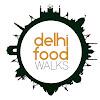 Delhi Food Walks
