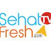 SehatfreshTV