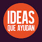 Ideas Que Ayudan