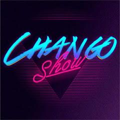ChangoShow