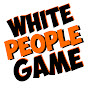 White People Game