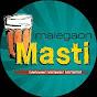 Malegaon Masti