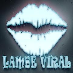 Lambe Viral