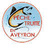 Pêche Truite En Aveyron