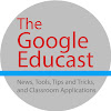 The Google Educast
