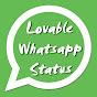 Lovable Whatsapp Status