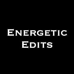 Energetic Edits