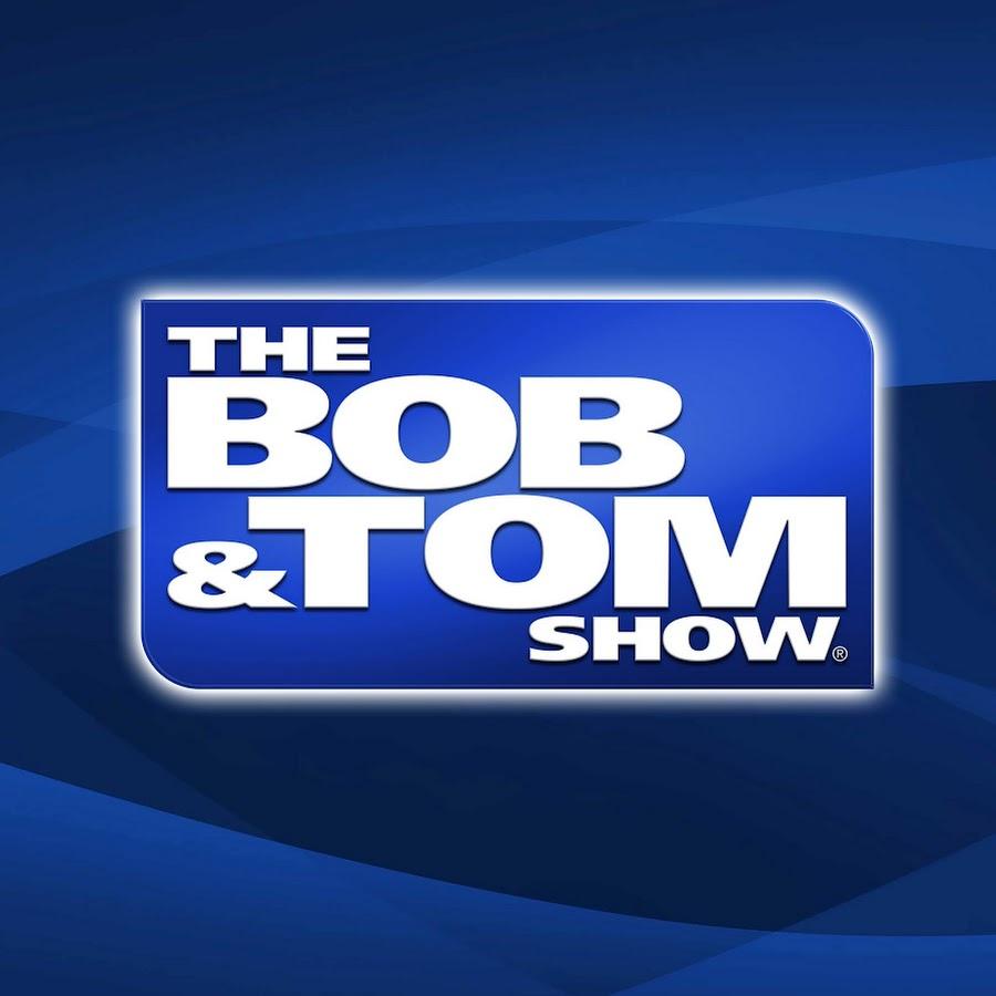 The Bob Tom Show Youtube