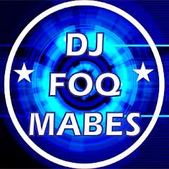 DJ FOQ MabesTM