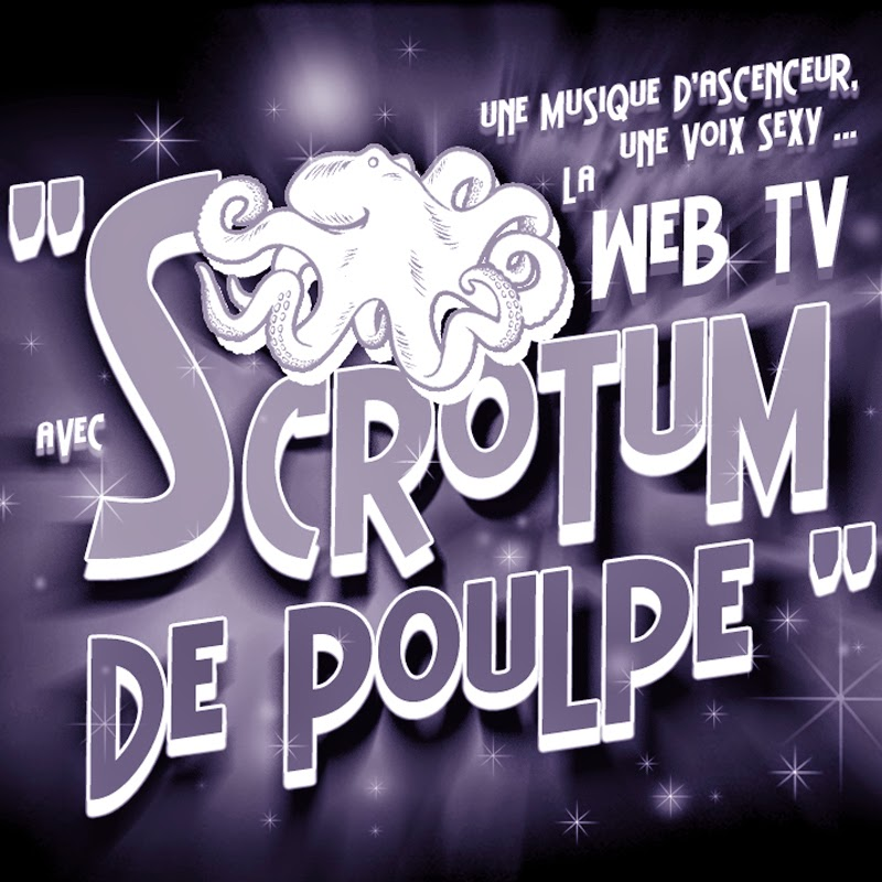youtubeur Scrotumdepoulpe