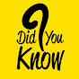 Did You Know ? on substuber.com