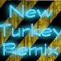 New Turkey Remix