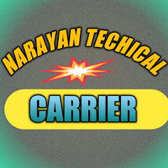 NARAYAN TECHNICAL & CARRIER
