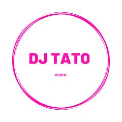 DJ Tato Remix