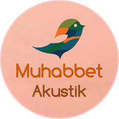 Muhabbet Akustik